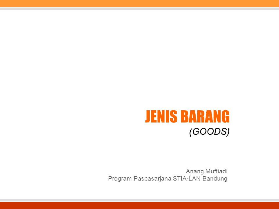 Anang Muftiadi Program Pascasarjana STIA-LAN Bandung