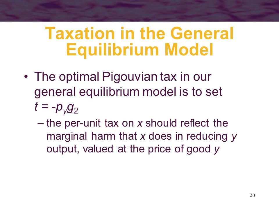 Taxation in the General Equilibrium Model