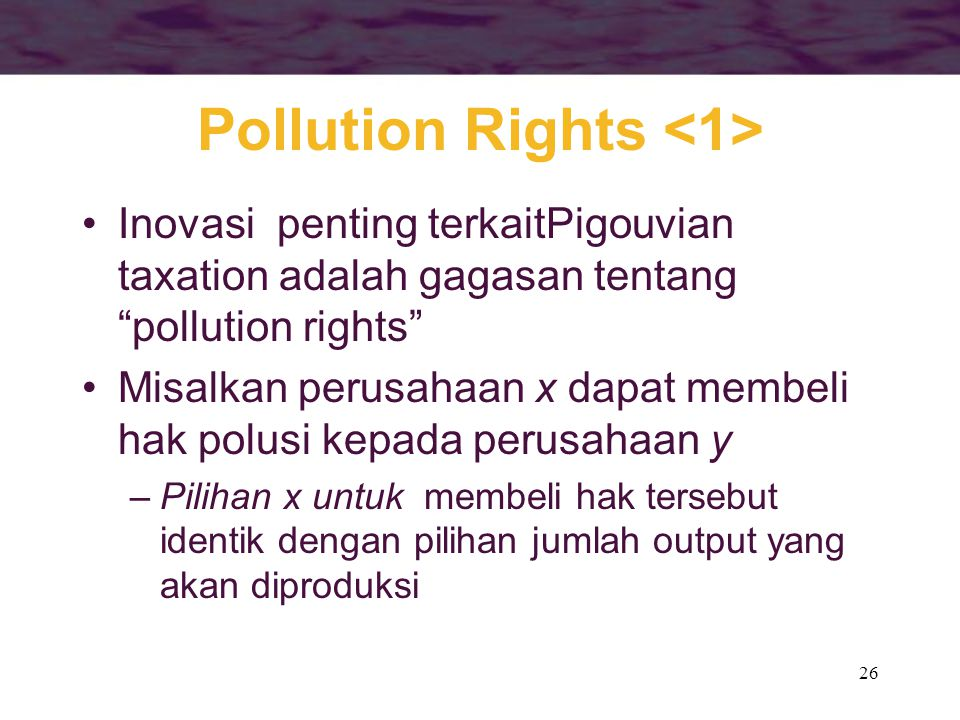Pollution Rights <1>