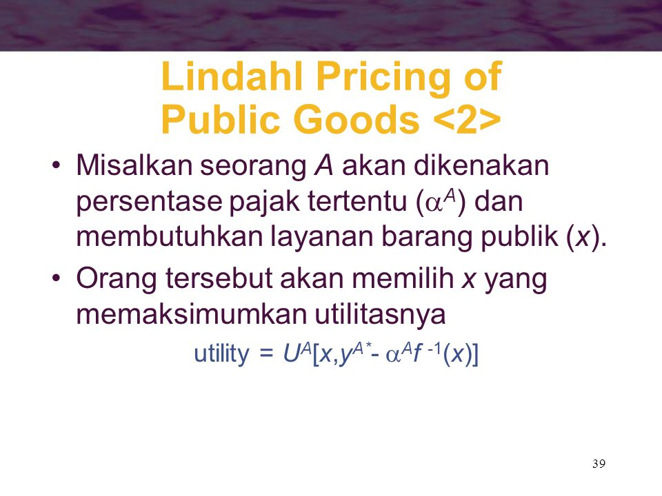 Lindahl Pricing of Public Goods <2>