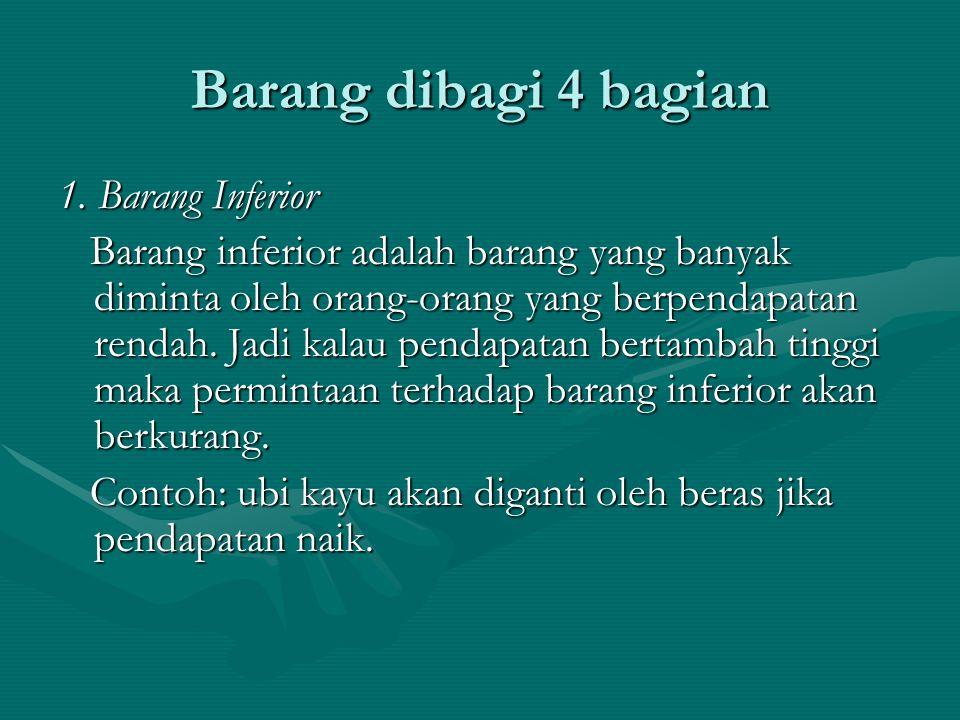 Barang dibagi 4 bagian 1. Barang Inferior