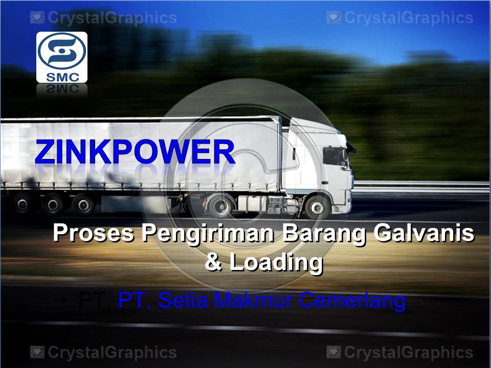 Proses Pengiriman Barang Galvanis & Loading