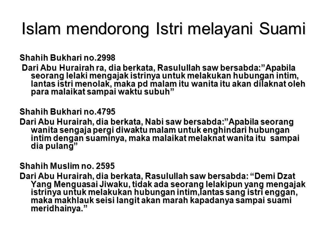 Islam mendorong Istri melayani Suami