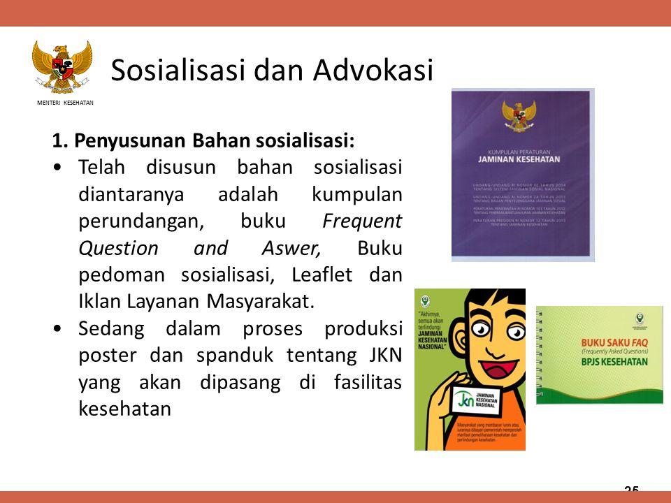 Sosialisasi dan Advokasi