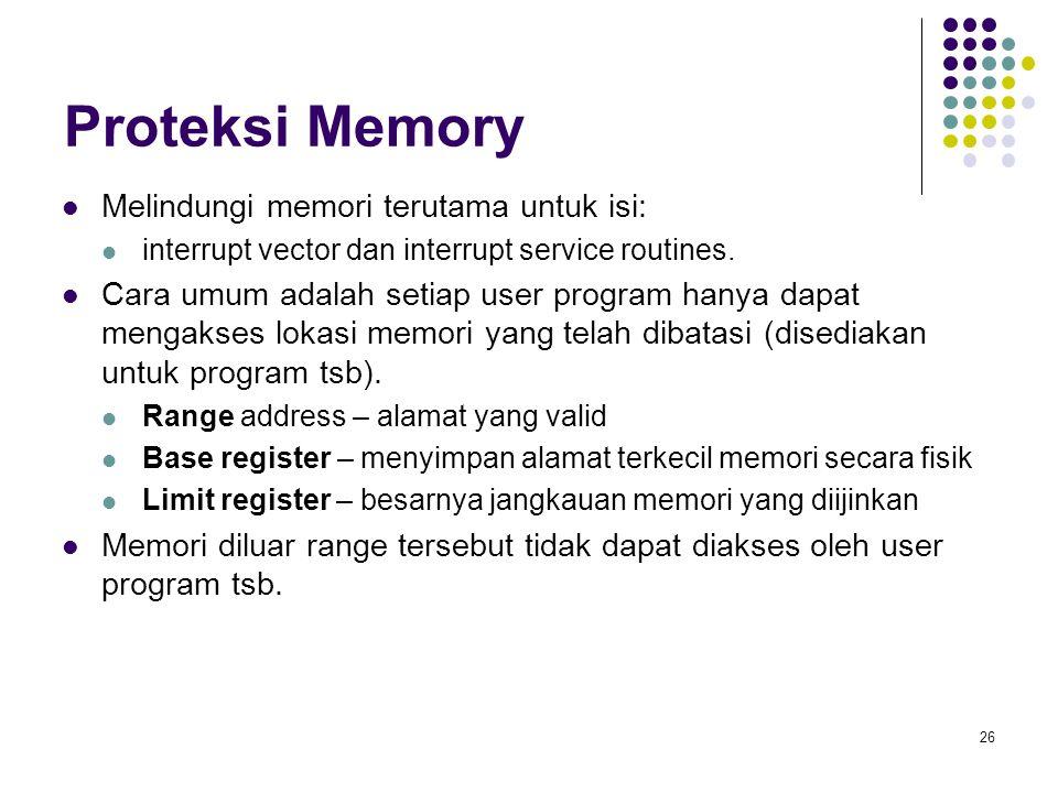 Proteksi Memory Melindungi memori terutama untuk isi: