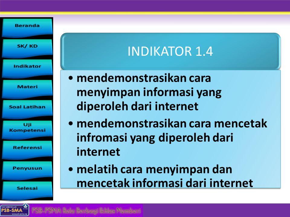 INDIKATOR 1.4 mendemonstrasikan cara menyimpan informasi yang diperoleh dari internet.
