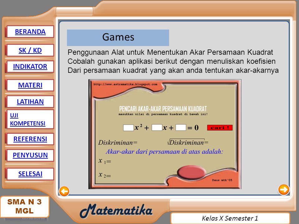 BERANDA Games. SK / KD. Penggunaan Alat untuk Menentukan Akar Persamaan Kuadrat. Cobalah gunakan aplikasi berikut dengan menuliskan koefisien.