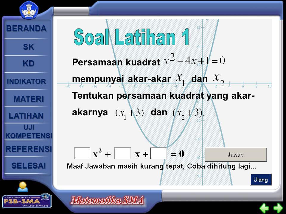 Soal Latihan 1 Persamaan kuadrat mempunyai akar-akar dan
