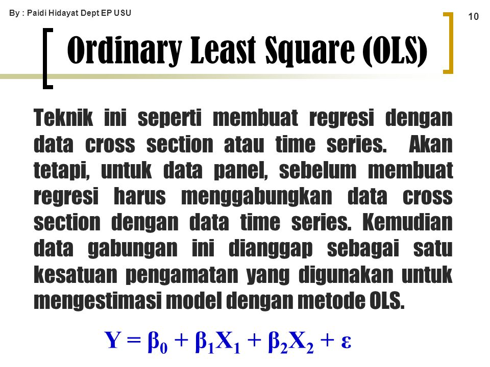 Ordinary Least Square (OLS)