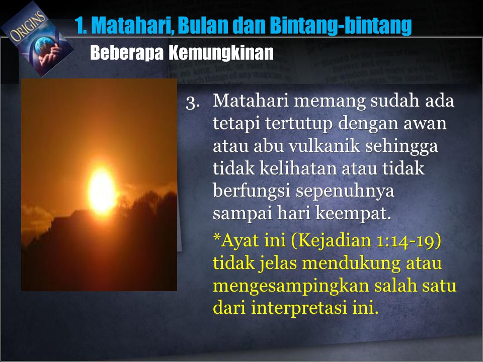 1. Matahari, Bulan dan Bintang-bintang Beberapa Kemungkinan