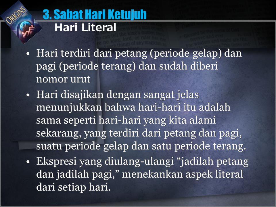 3. Sabat Hari Ketujuh Hari Literal