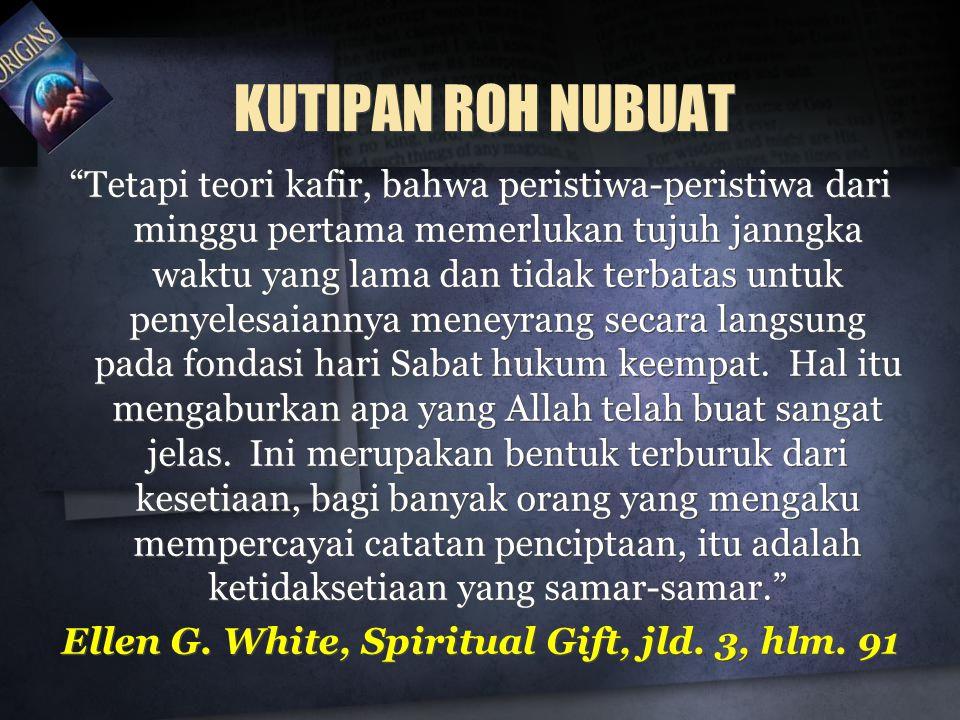 Ellen G. White, Spiritual Gift, jld. 3, hlm. 91
