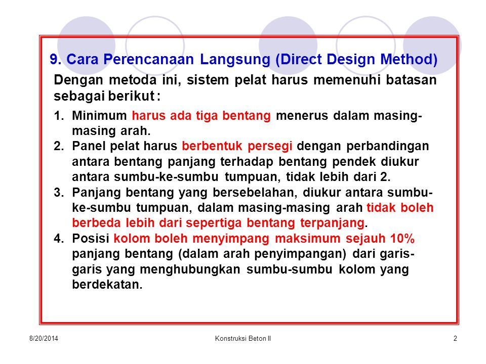 9. Cara Perencanaan Langsung (Direct Design Method)