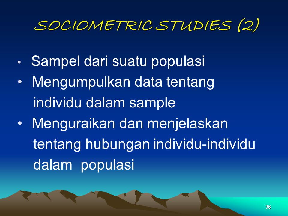 SOCIOMETRIC STUDIES (2)