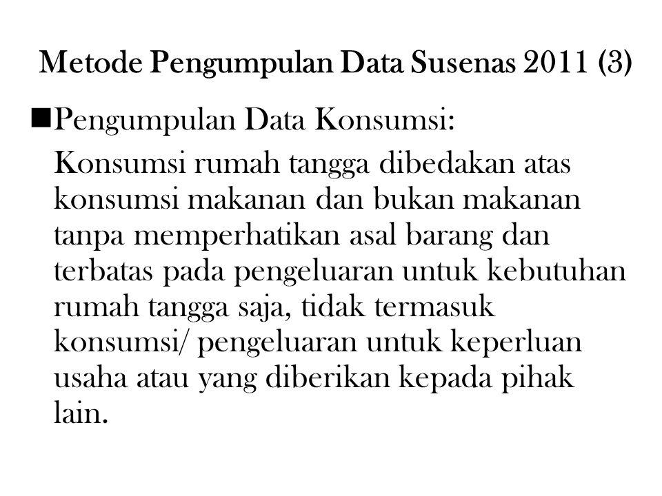 Metode Pengumpulan Data Susenas 2011 (3)