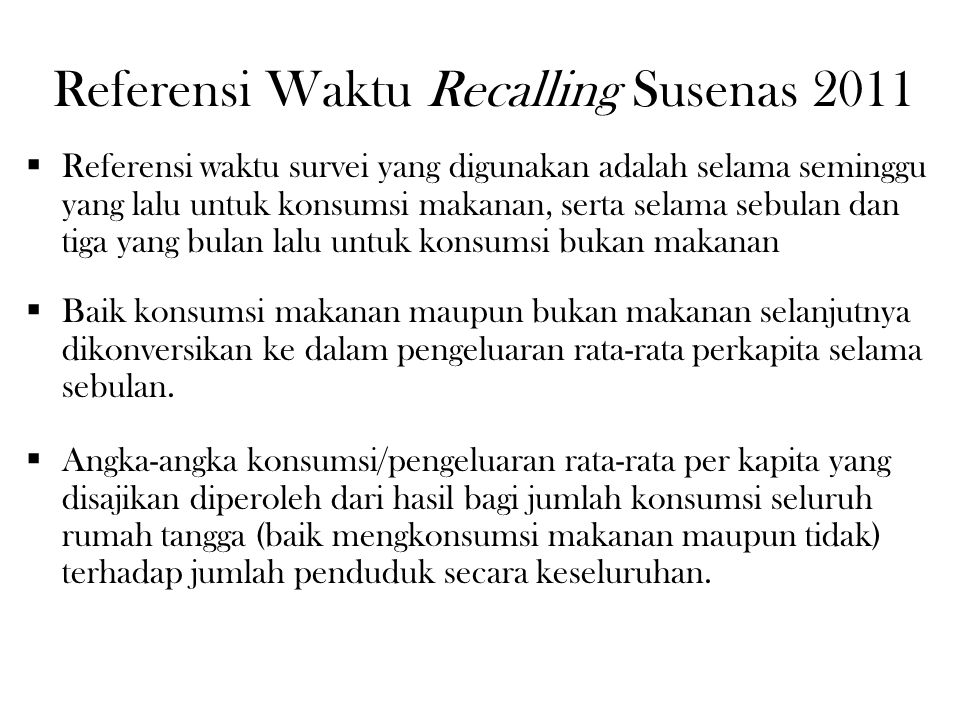 Referensi Waktu Recalling Susenas 2011