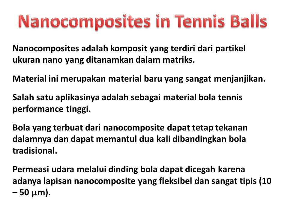 Nanocomposites in Tennis Balls