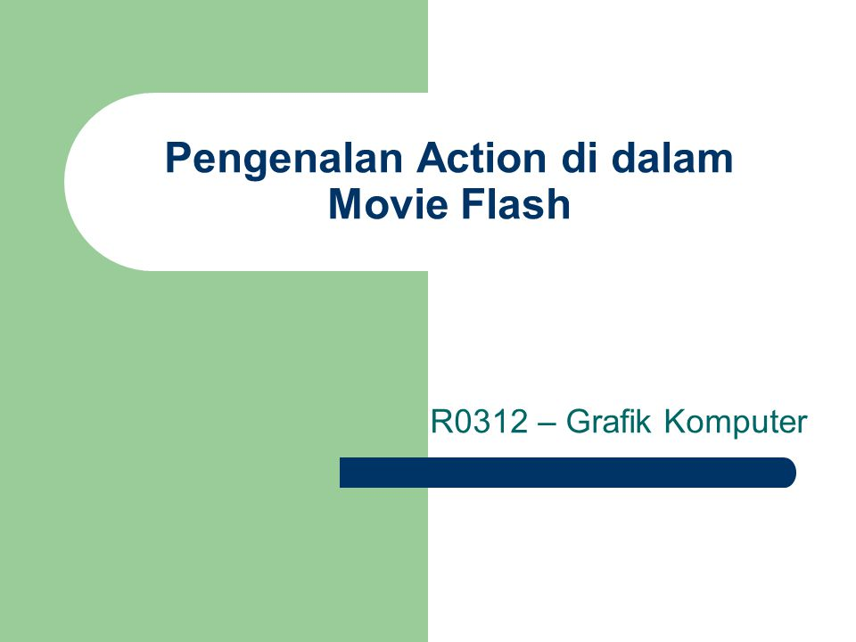 Pengenalan Action di dalam Movie Flash