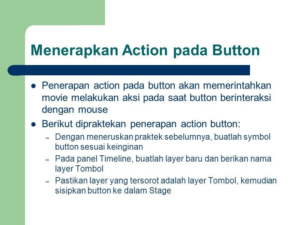 Menerapkan Action pada Button