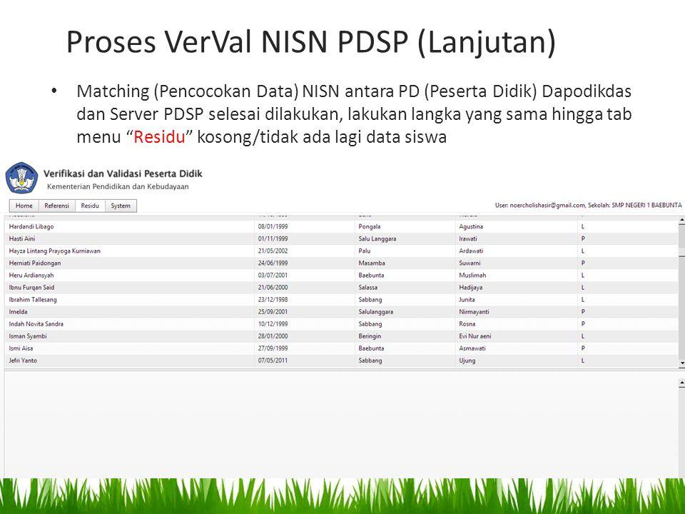 Proses VerVal NISN PDSP (Lanjutan)