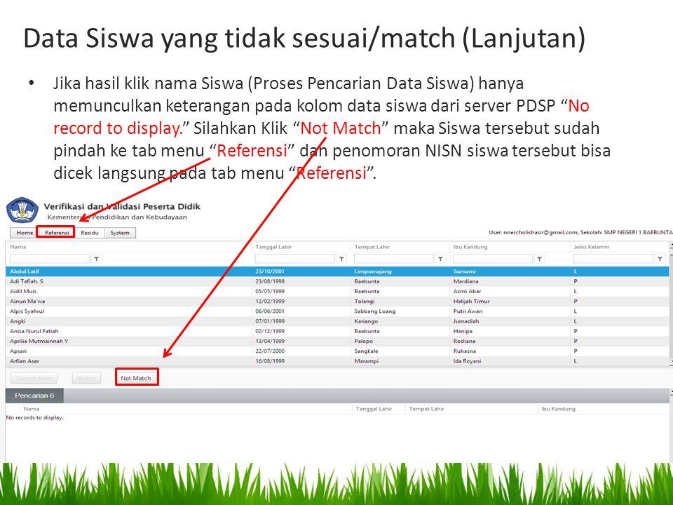 Data Siswa yang tidak sesuai/match (Lanjutan)