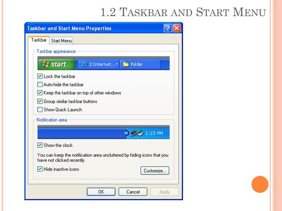 1.2 Taskbar and Start Menu