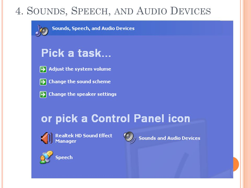 4. Sounds, Speech, and Audio Devices