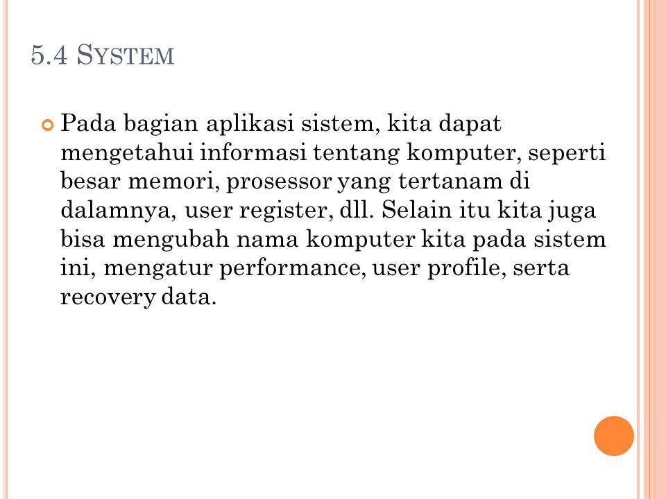 5.4 System