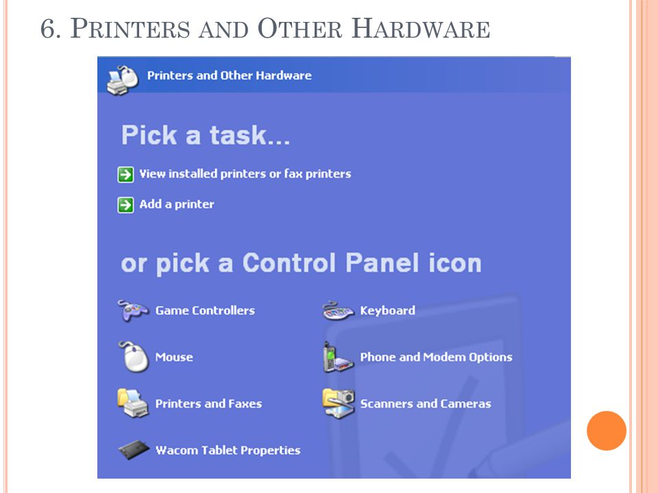 6. Printers and Other Hardware