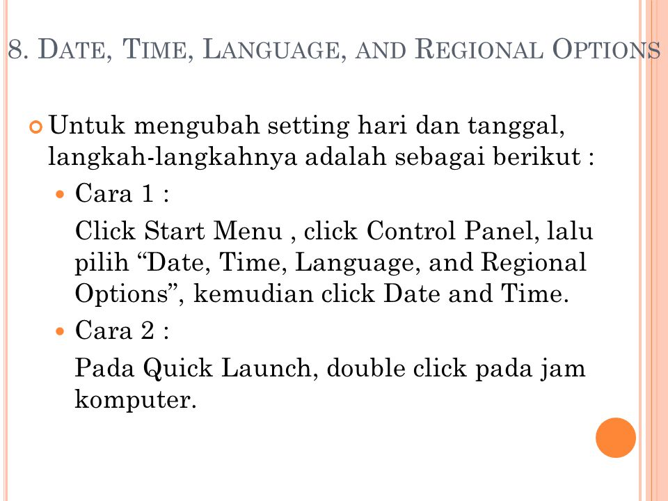 8. Date, Time, Language, and Regional Options