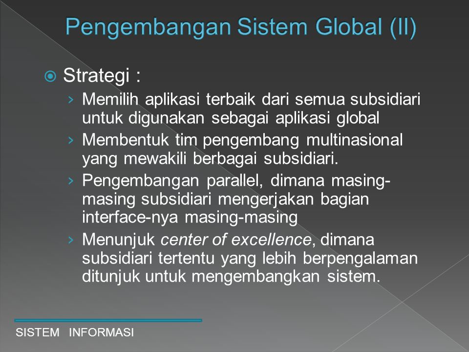 Pengembangan Sistem Global (II)