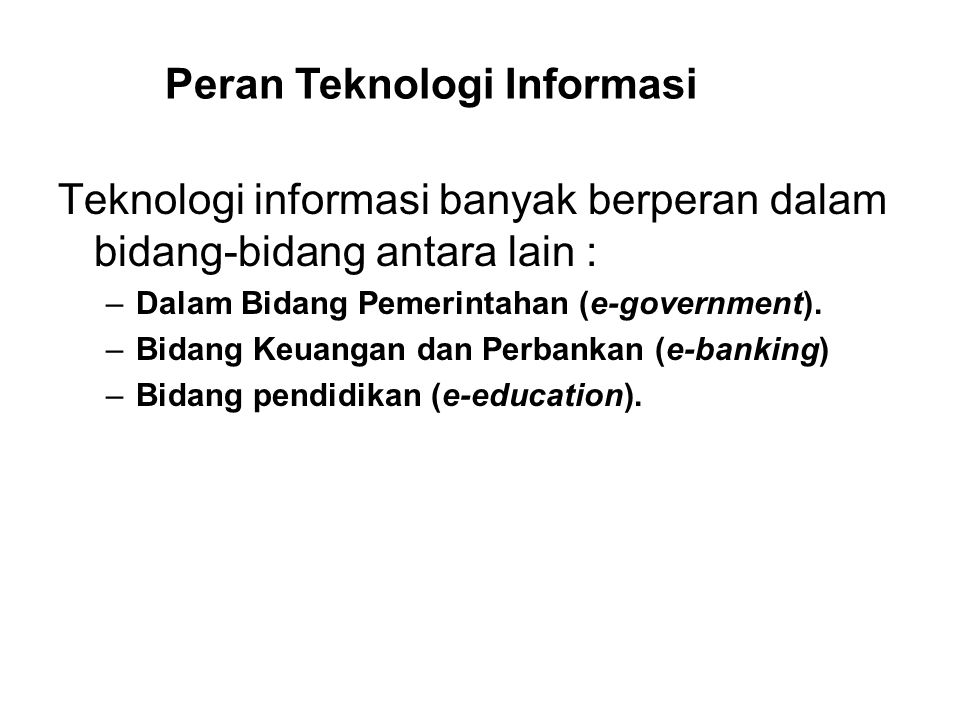 Peran Teknologi Informasi