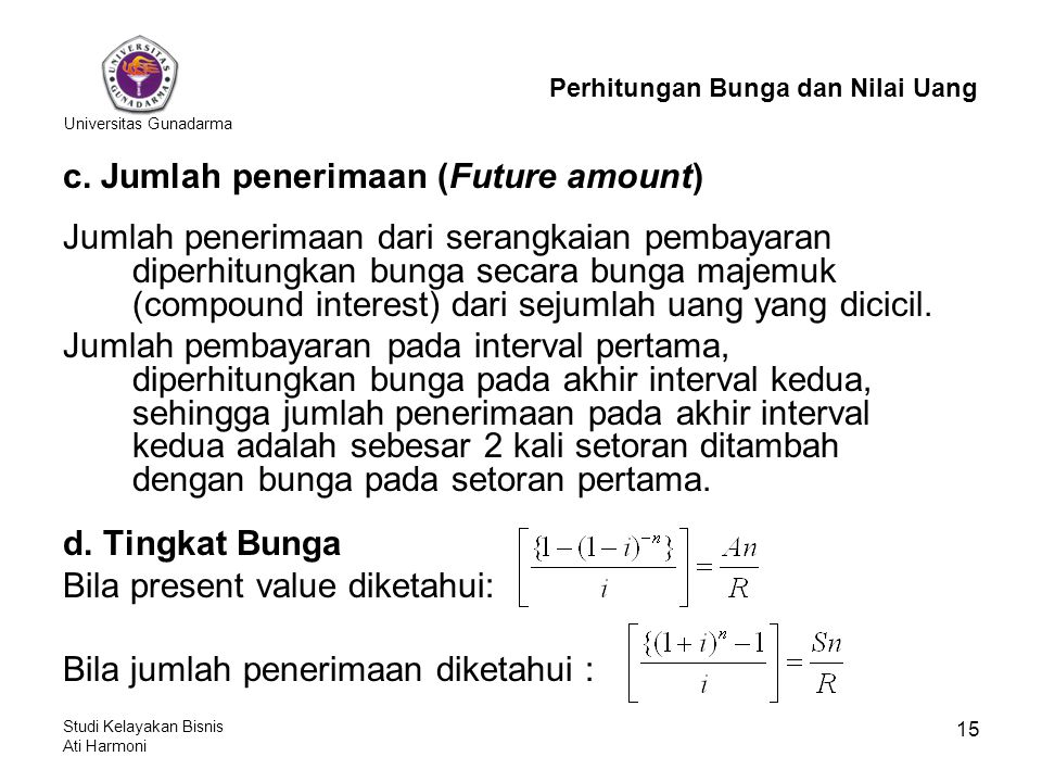 c. Jumlah penerimaan (Future amount)