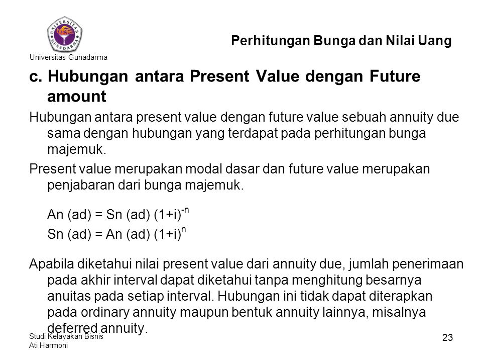 c. Hubungan antara Present Value dengan Future amount