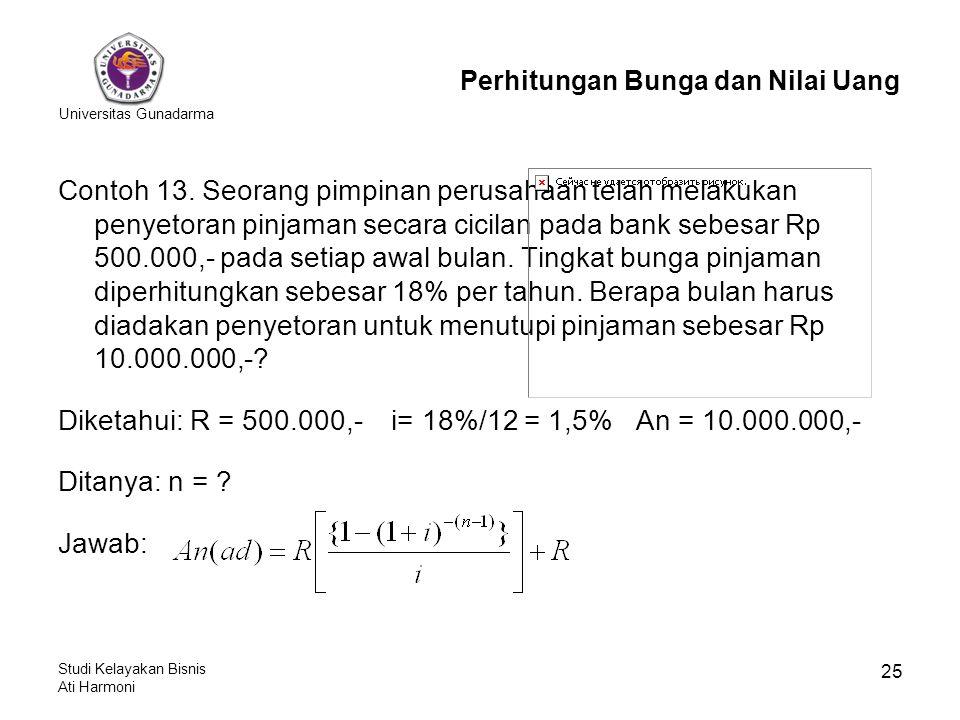 Diketahui: R = 500.000,- i= 18%/12 = 1,5% An = 10.000.000,-
