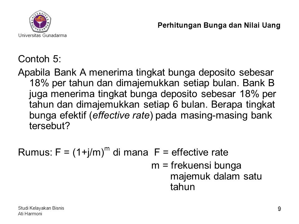 Rumus: F = (1+j/m)m di mana F = effective rate