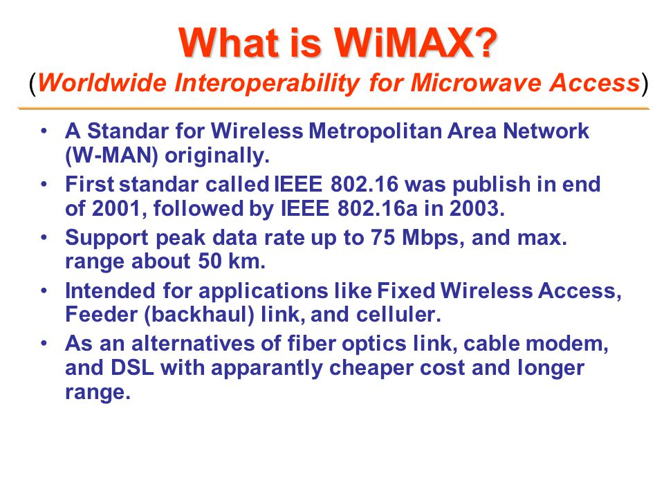What is WiMAX (Worldwide Interoperability for Microwave Access)