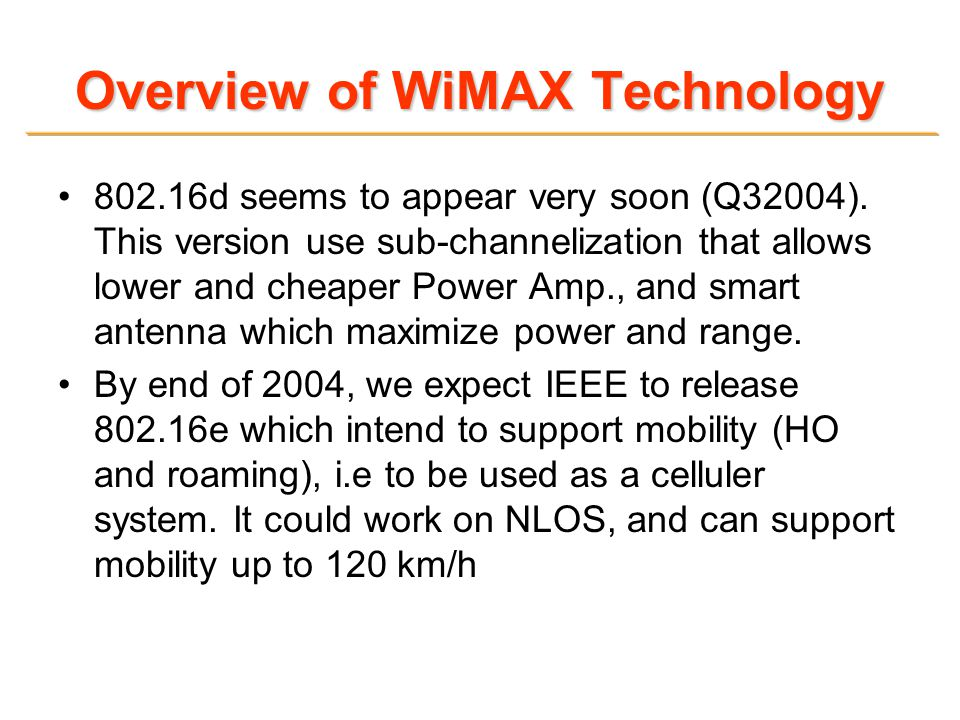 Overview of WiMAX Technology