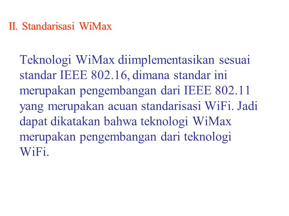 II. Standarisasi WiMax