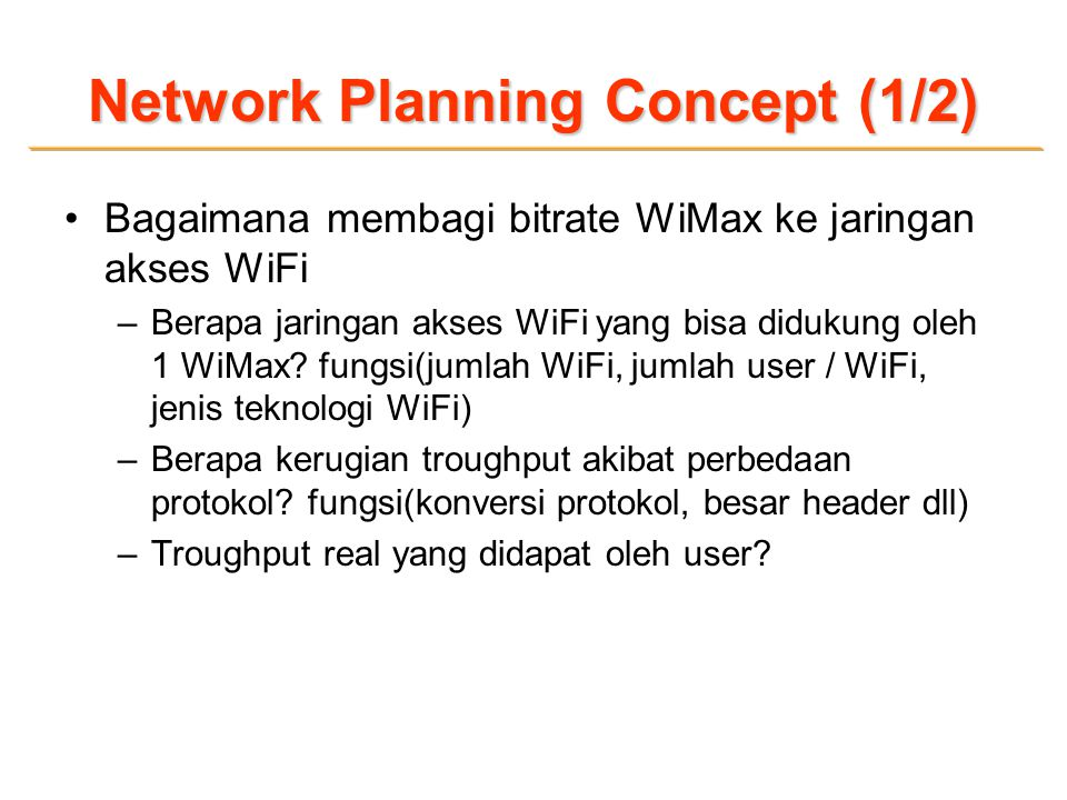 Network Planning Concept (1/2)