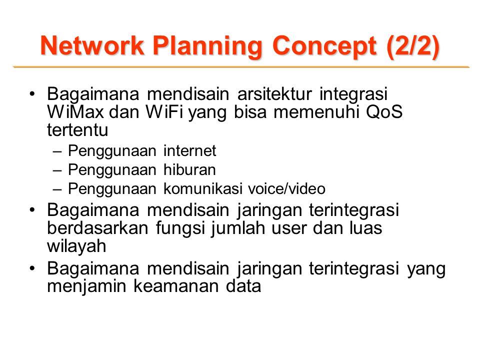 Network Planning Concept (2/2)