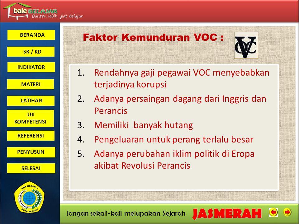 Faktor Kemunduran VOC :