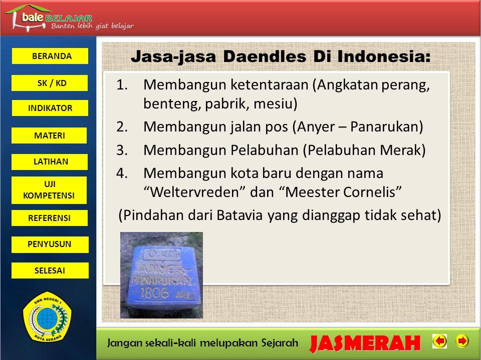 Jasa-jasa Daendles Di Indonesia: