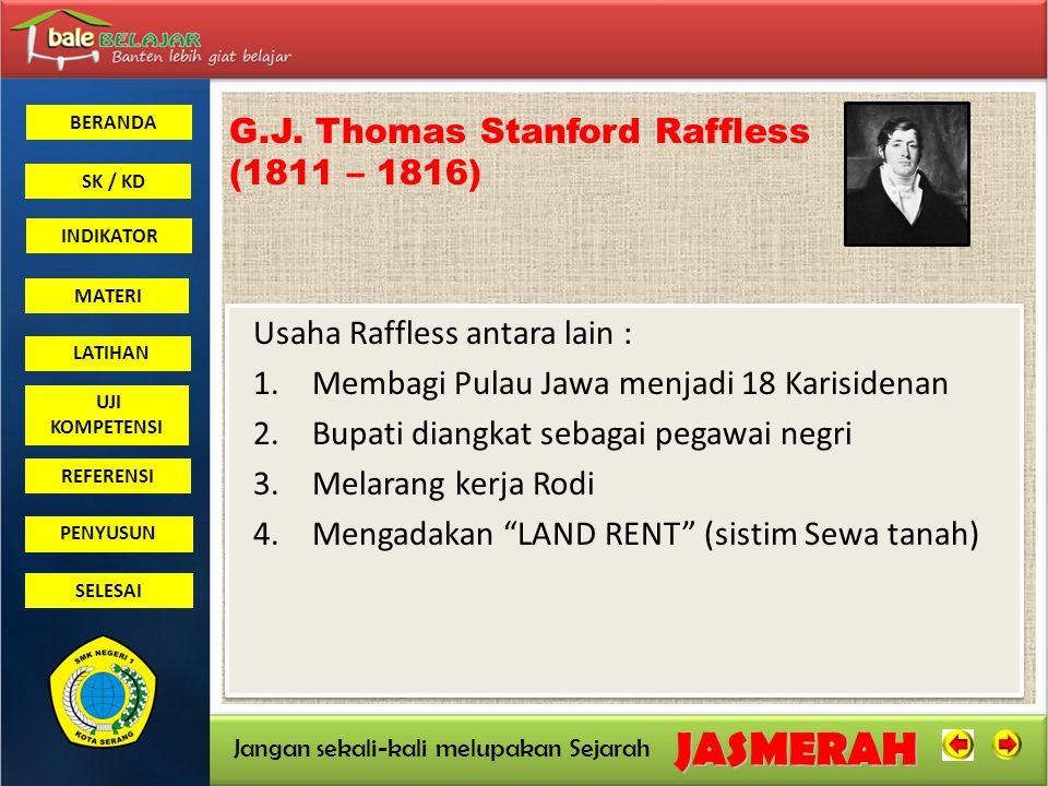 G.J. Thomas Stanford Raffless (1811 – 1816)