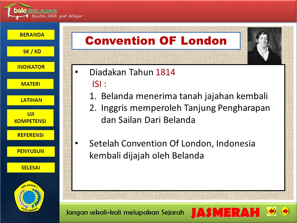 Convention OF London Diadakan Tahun 1814 ISI :