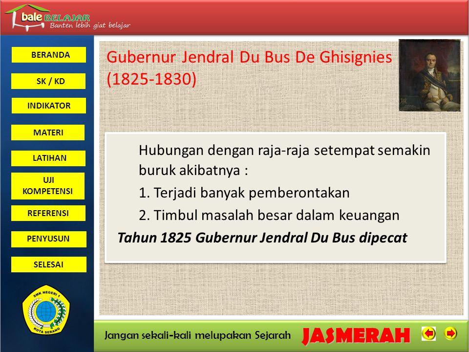 Gubernur Jendral Du Bus De Ghisignies (1825-1830)