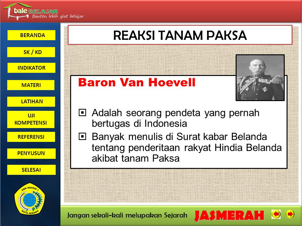 REAKSI TANAM PAKSA Baron Van Hoevell