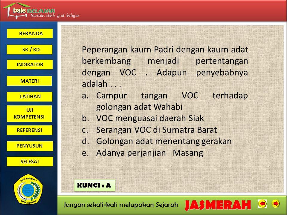 Campur tangan VOC terhadap golongan adat Wahabi