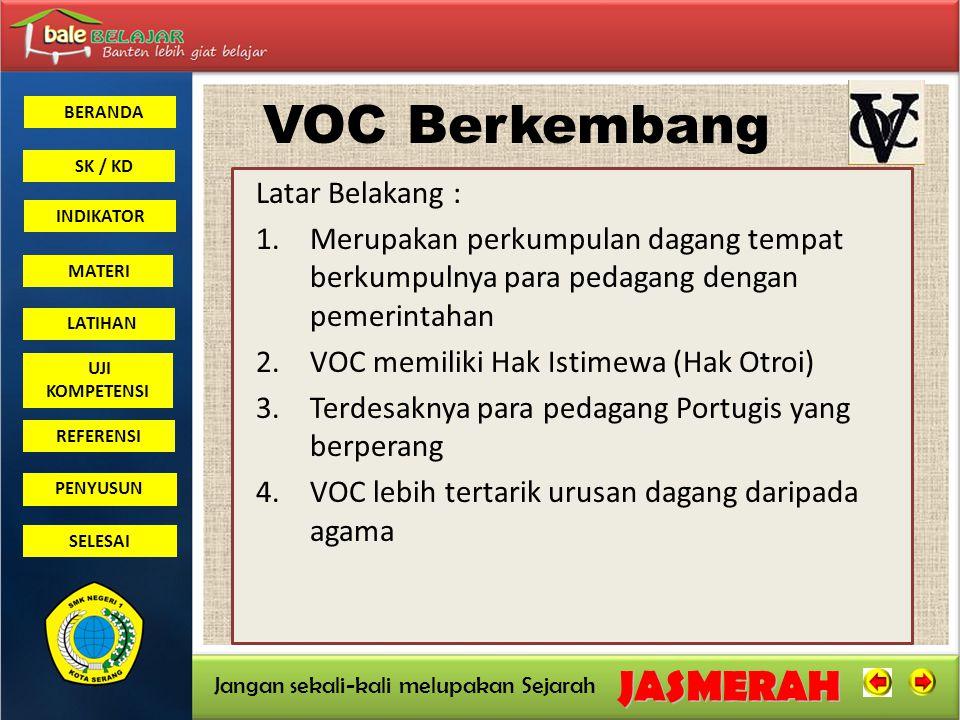 VOC Berkembang Dengan Pesat