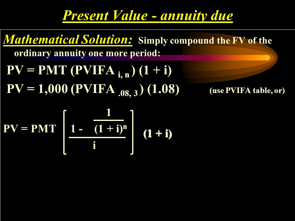 Present Value - annuity due